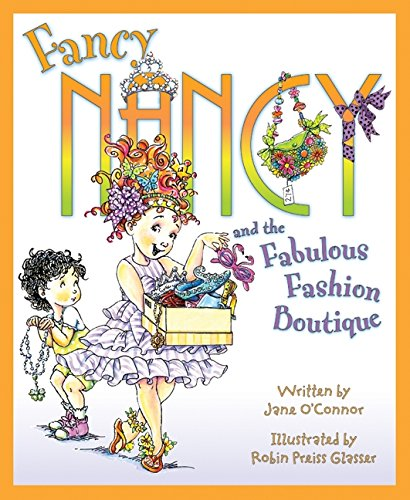 9780061235924: Fancy Nancy and the Fabulous Fashion Boutique
