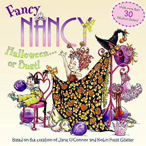 9780061235955: Fancy Nancy Halloween or Bust! [With 30+ Stickers and Cut-Out Door Hanger]