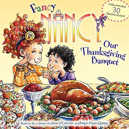 9780061235986: Fancy Nancy: Our Thanksgiving Banquet