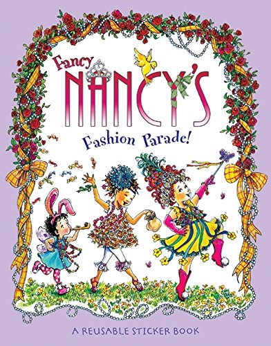 9780061236013: Fancy Nancy's Fashion Parade! Reusable Sticker Book