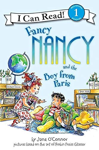 9780061236099: Fancy Nancy and the Boy from Paris (I Can Read Book 1)