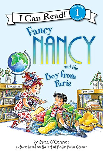 9780061236105: Fancy Nancy and the Boy from Paris (I Can Read Level 1)