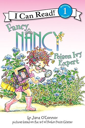 9780061236143: Fancy Nancy: Poison Ivy Expert (I Can Read! - Level 1 (Hardcover))
