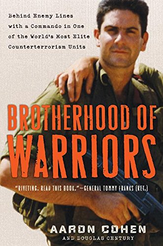 9780061236150: Brotherhood of Warriors: Behind Enemy Lines with a Commando in One of the World's Most Elite Counterterrorism Units