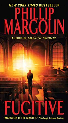 Fugitive (Amanda Jaffe Series): Phillip Margolin