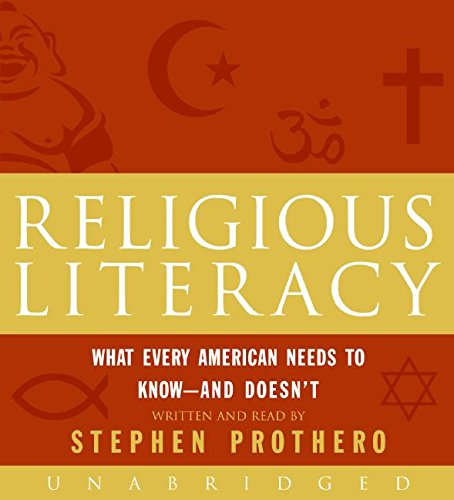 9780061236334: Religious Literacy CD: What Every American Needs to Know--And Doesn't
