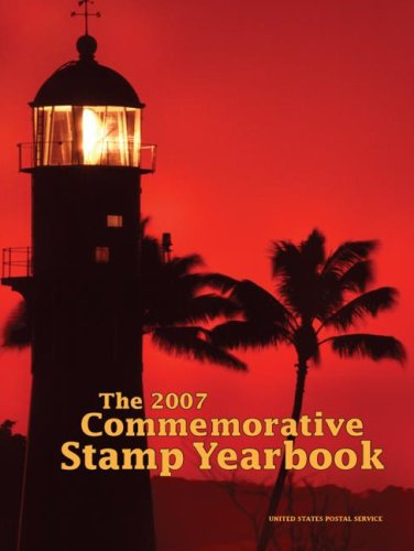 9780061236853: The 2007 Commemorative Stamp Yearbook (US Postal Service)