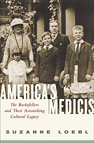 9780061237225: America's Medicis: The Rockefellers and Their Astonishing Cultural Legacy