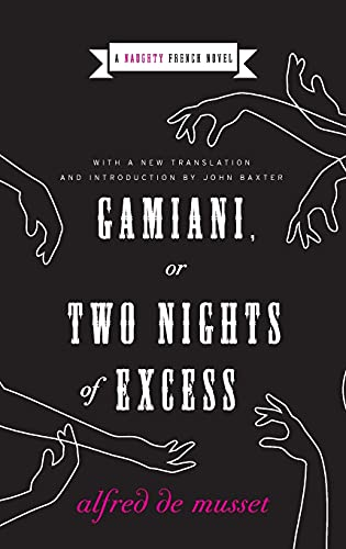 9780061237249: Gamiani, or Two Nights of Excess (Naughty French Novels)