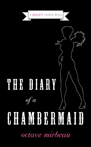 9780061237256: Diary of a Chambermaid (Naughty French Novel)