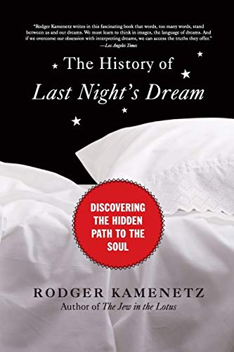 9780061237942: The History of Last Night's Dream: Discovering the Hidden Path to the Soul (Plus)
