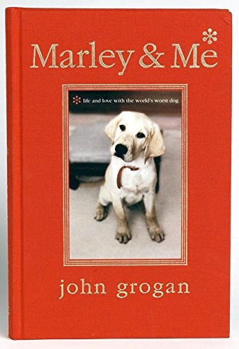 9780061238222: Marley & Me Illustrated Edition: Life and Love with the World's Worst Dog
