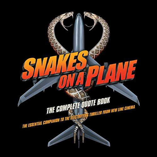 9780061238864: Snakes on a Plane: The Complete Quote Book