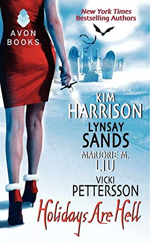 Holidays Are Hell: Harrison, Kim; Sands,