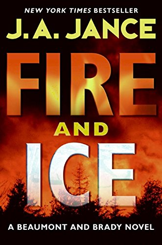 9780061239229: Fire and Ice (Beaumont and Brady Novels)