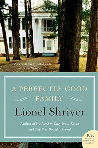 9780061239496: A Perfectly Good Family: A Novel