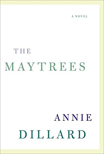 9780061239533: The Maytrees: A Novel