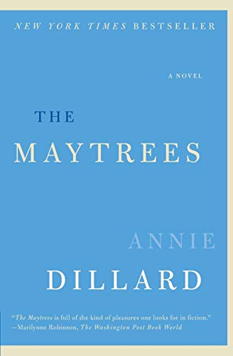 9780061239540: The Maytrees: A Novel