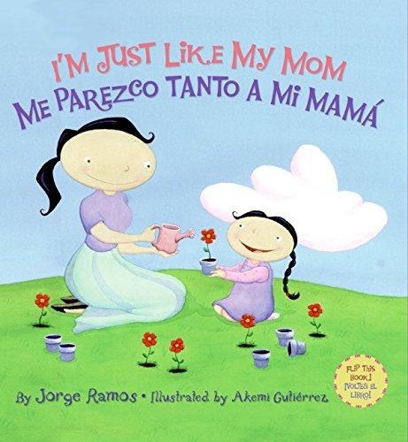 9780061239687: I'm Just Like My Mom / Me parezco tanto a mi mama (Spanish Edition)
