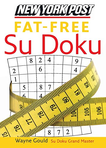 9780061239748: New York Post Fat-Free Sudoku: The Official Utterly Addictive Number-Placing Puzzle