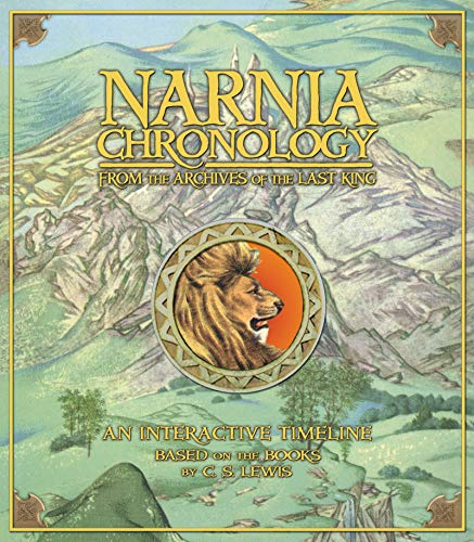 Narnia Chronology: From the Archives of the Last King: C. S. Lewis, Mark Edwards (Illustrator), ...