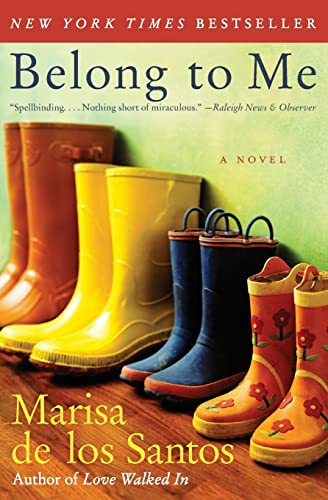 9780061240287: Belong to Me: A Novel