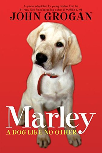 9780061240348: Marley: A Dog Like No Other