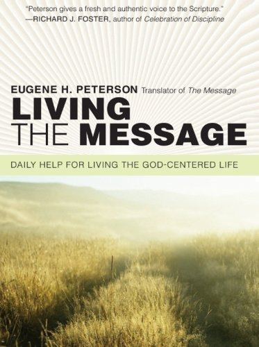 9780061240362: Living the Message: Daily Help for Living the God-Centered Life
