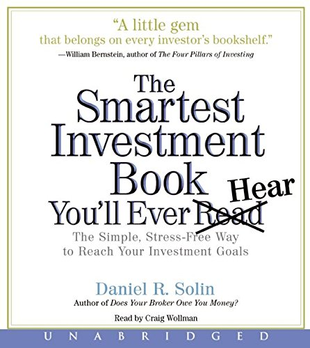 9780061240751: The Smartest Investment Book You'll Ever Read CD: The Simple, Stress-Free Way to Reach Your Investment Goals