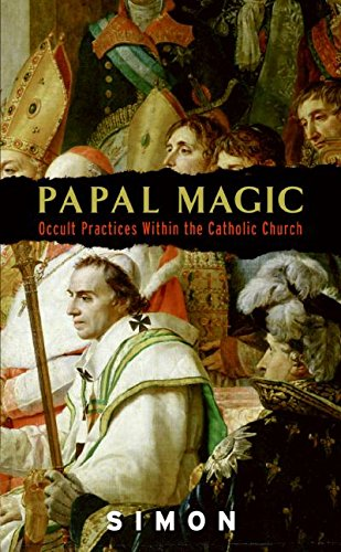 9780061240836: Papal Magic: Occult Practices Within the Catholic Church