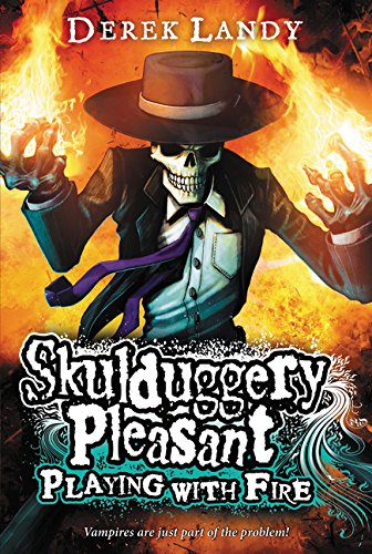 9780061240904: Playing with Fire (Skulduggery Pleasant, Book 2)