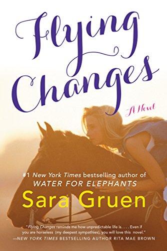 9780061241093: Flying Changes: A Novel