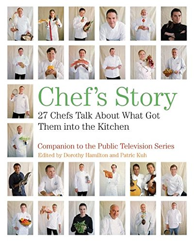 9780061241222: Chef's Story: 27 Chefs Talk About What Got Them into the Kitchen