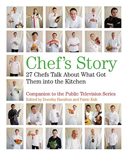 9780061241239: Chef's Story: 27 Chefs Talk About What Got Them into the Kitchen