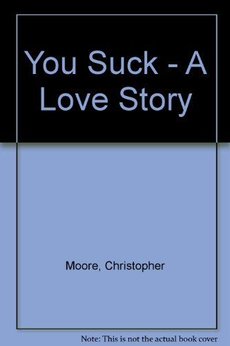 9780061241475: You Suck - A Love Story