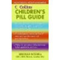 9780061241680: Collins Children's Pill Guide