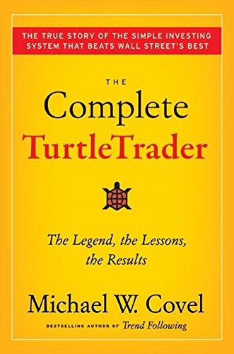 9780061241703: The Complete TurtleTrader: The Legend, The Lessons, The Results