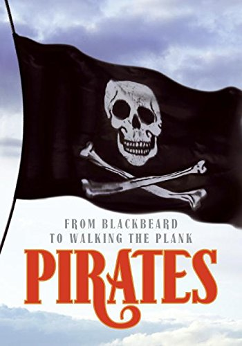 9780061241727: Pirates: From Blackbeard to Walking the Plank