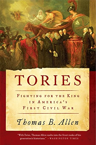 9780061241819: Tories: Fighting for the King in America's First Civil War