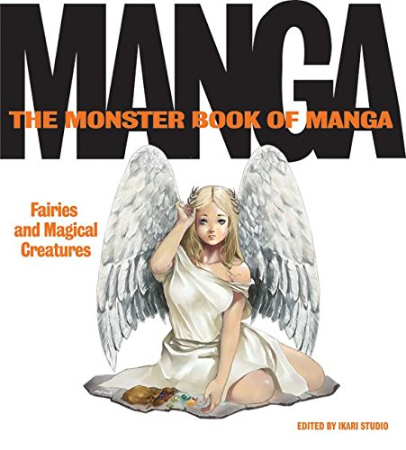 9780061242038: The Monster Book of Manga 3 (US version of Monster Book of Manga Fairies and Magical Creatures)