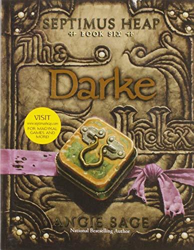 9780061242441: Septimus Heap, Book Six: Darke