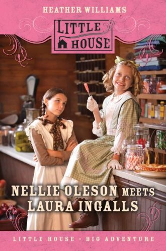 9780061242496: Nellie Oleson Meets Laura Ingalls (Little House)