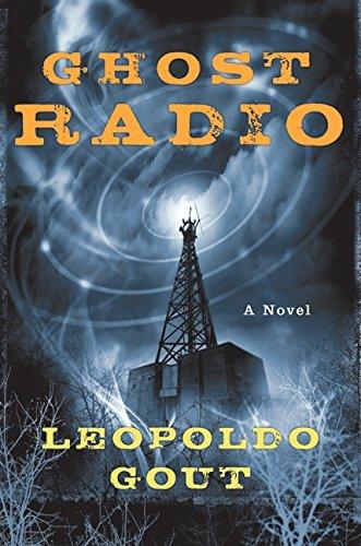 9780061242687: Ghost Radio: A Novel