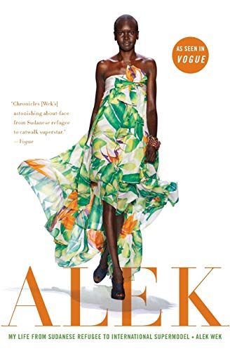 9780061243349: Alek: My Life from Sudanese Refugee to International Supermodel
