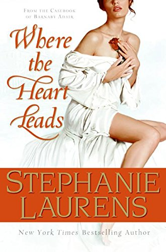 9780061243394: Where the Heart Leads: From the Casebook of Barnaby Adair (Cynster Novels)