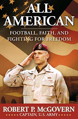 9780061244155: All American: Football, Faith, and Fighting for Freedom