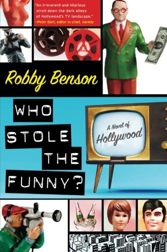 9780061245008: Who Stole the Funny?: A Novel of Hollywood