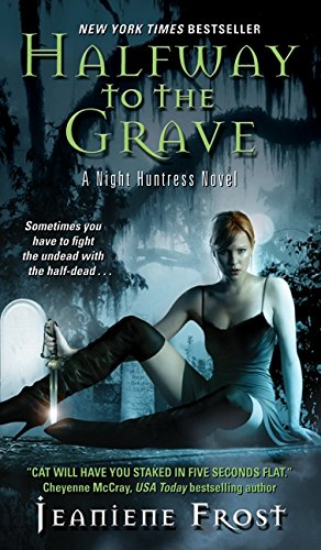 9780061245084: Halfway to the Grave (Night Huntress, Book 1)