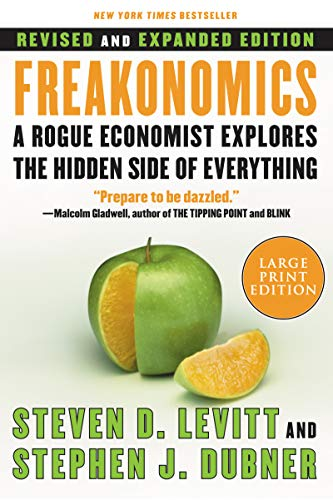 9780061245138: Freakonomics: A Rogue Economist Explores the Hidden Side of Everything
