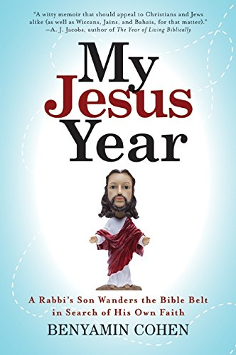 9780061245176: My Jesus Year: A Rabbi's Son Wanders the Bible Belt in Search of His Own Faith